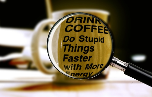 Картинка макро, надпись, кофе, чашка, лупа