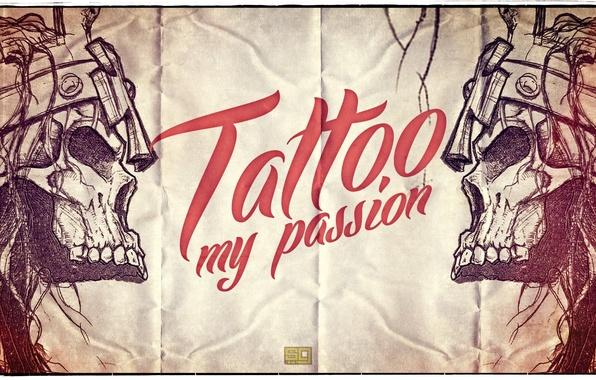 Картинка стиль, надпись, череп, тату, слова, tattoo my passion