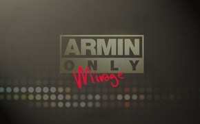 Обои Armin Van Buuren, Armin Only, Mirage, Music, Надпись, Транс, Музыка, Trance, Текст
