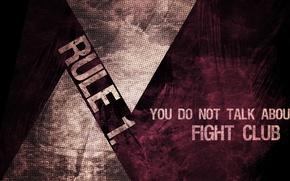 Обои you do not talk about fight club, бойцовский клуб, rule 1, никому не рассказывать о ...