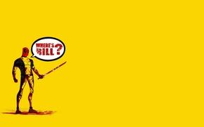 Картинка Kill Bill, Deadpool, Marvel, Дэдпул, Убить Билла, Wade Wilson, Марвел, Уэйд Уилсон, Where's Bill?, где …