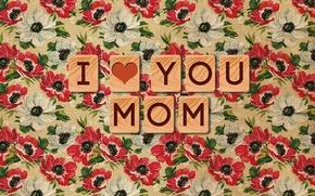 Картинка надпись, обои, текстура, I love you, Mom