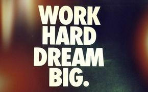 Картинка Style, Big, Work, Dream, Hard