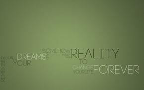 Картинка фон, надпись, фраза, forever, dreams, reality