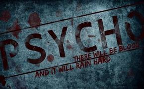 Картинка красный, надпись, Кровь, слова, Grunge, псих, PSYCHO