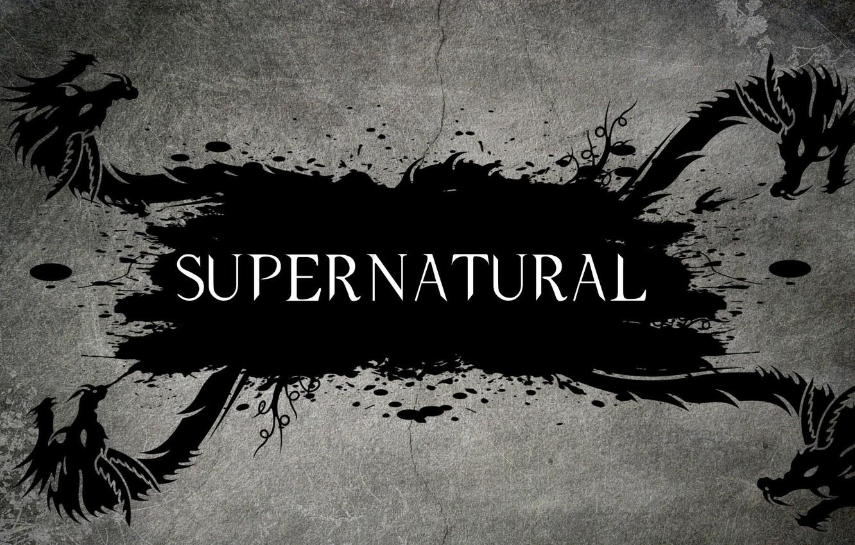 Фото обои надпись, драконы, Dragon, Supernatural, сверхъестественное, телесериал